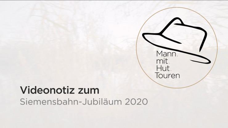 Mann mit Hut Touren : Architekturführungen & Stadtführungen zur Siemensstadt und zur Siemensbahn. Videonotiz zu Siemensbahn-Jubiläum 2020
